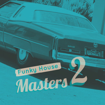 Various Artists - Funky House Masters 2
