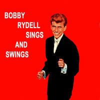 Bobby Rydell - Sings And Swings