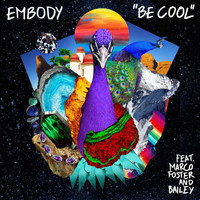 Embody - Be Cool