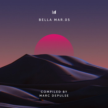Marc Depulse - Bella Mar 05