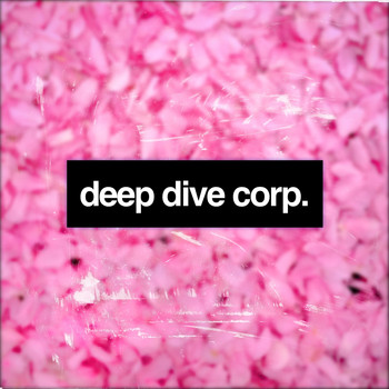 Deep Dive Corp. - Gentle