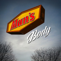 Man's Body - Put Your Family in It