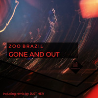 Zoo Brazil - Gone and Out