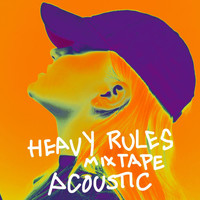 Alma - Heavy Rules Mixtape (Acoustic [Explicit])