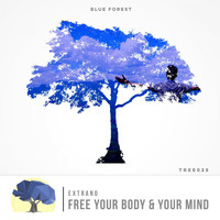 Extrano - Free Your Body & Your Mind