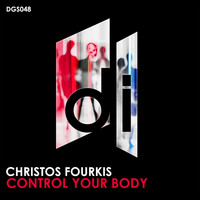 Christos Fourkis - Control Your Body
