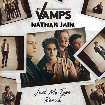The Vamps - Just My Type (Nathan Jain Remix)
