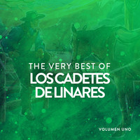 Los Cadetes de Linares - The Very Best Of  Los Cadetes De Linares Vol. 1