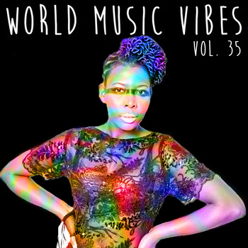 Various Artists - World Music Vibes, Vol. 35
