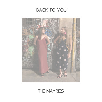 The Mayries - Back to You