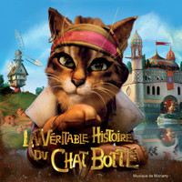Moriarty - La véritable histoire du chat botté (Original Motion Picture Soundtrack)