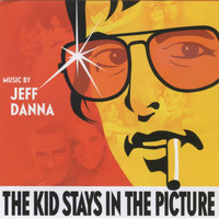 Jeff Danna - The Kids Stays in the Picture (Original Motion Picture Soundtrack [Explicit])