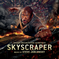 Steve Jablonsky - Skyscraper (Original Motion Picture Soundtrack)