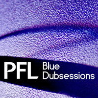 PFL - Blue Dubsessions