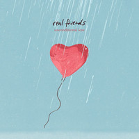 Real Friends - Unconditional Love