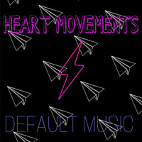 Default - Heart Movements
