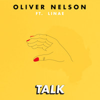 Oliver Nelson - Talk (feat. Linae)