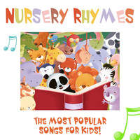 Songs for Kids - Nursery Rhymes - The Most Popular Songs for Kids (with Sing-Alongs!)
