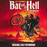 Jim Steinman - Jim Steinman's Bat Out Of Hell: The Musical (Original Cast Recording)