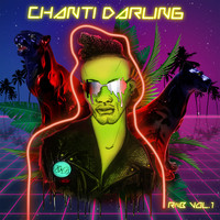 Chanti Darling - Wake Up The Night