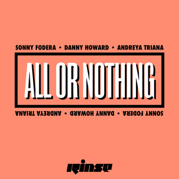 Sonny Fodera, Danny Howard & Andreya Triana - All or Nothing