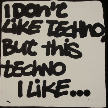 Various Artists - I Don't Like Techno