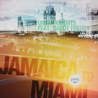 Urban Knights - Jamaica to Miami