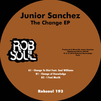 Junior Sanchez - The Change EP