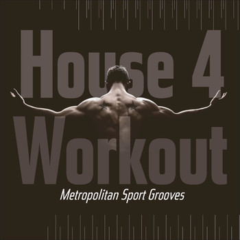 Various Artists - House 4 Workout - Metropolitan Sport Grooves