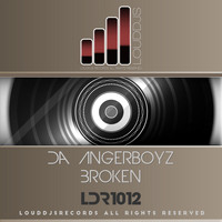 Da Angerboyz - Broken