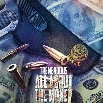 Tremendous - All About the Money