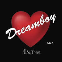 Dreamboy - I'll Be There