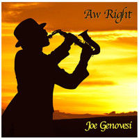 Joe Genovesi - Aw Right (Live)