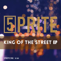 5prite - King of The Street