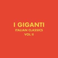 I Giganti - Italian Classics: I Giganti Collection, Vol. 2