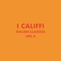 I Califfi - Italian Classics: I Califfi Collection, Vol. 2