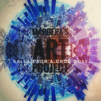 Margera's Art Project - Ballad For A Drug Dose