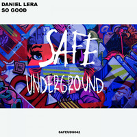 Daniel Lera - So Good EP