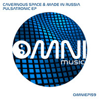 Cavernous Space & Made In Russia - Pulsatronic EP
