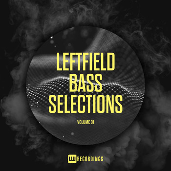 Various Artists - Leftfield Bass Selections, Vol. 01