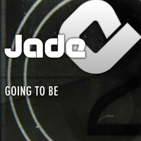 Jade - Going To Be