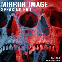 Mirror Image - Speak No Evil