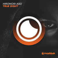 Hiromori Aso - True Sight (Rising Mix)