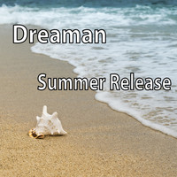 Dreaman - Summer Release
