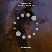 Jhonsson - Push It Back EP