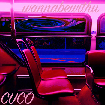 Cuco - Wannabewithu (Explicit)