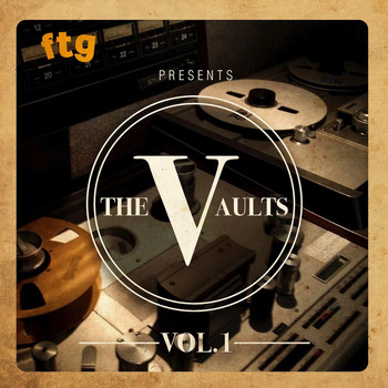 Various Artists - FTG Presents The Vaults Vol.1