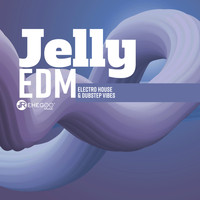 Serginio Chan - Jelly (EDM, Electro House & Dubstep Vibes)
