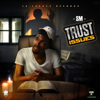 SM - Trust Issues