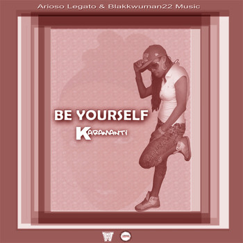 Karamanti - Be Yourself